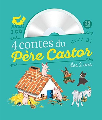 4 contes du Pre Castor  couter ds 2 ans (1CD audio)