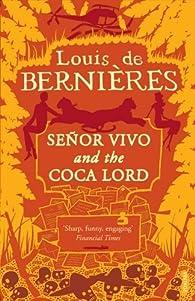 Senor Vivo & The Coca Lord par Louis de Bernières