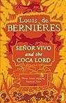 Senor Vivo & The Coca Lord par Bernières