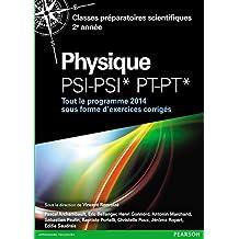 Physique PSI-PSI* PT-PT*: Classes préparatoires scientifiques 2e année