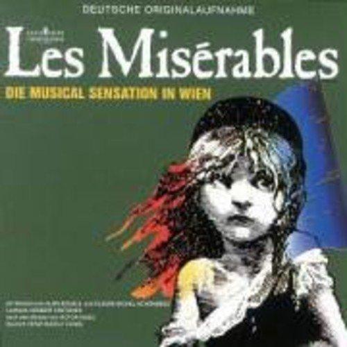 Les Misérables - Die Musical Sensation in Wien (Deutsche Originalaufnahme)
