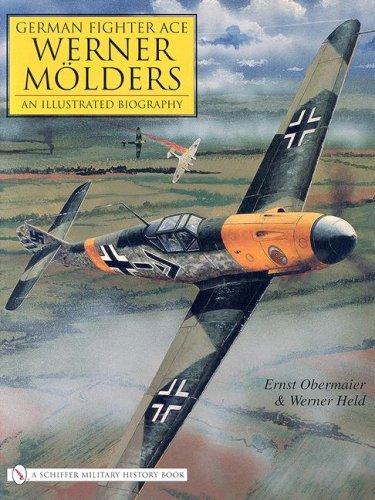 German Fighter Ace Werner MAlders:: An Illustrated Biography (Schiffer Military History) por Ernst Obermaier