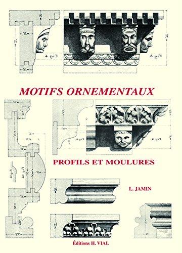Motifs ornementaux : Profils et moulures par Léon Jamin