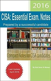 CISA: Essential Exam. Notes (English Edition) von [Al Mamun, Kazi Syras]