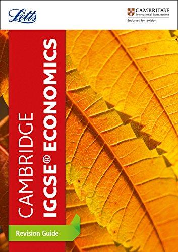Cambridge IGCSETM Economics Revision Guide (Letts Cambridge IGCSETM Revision) (Letts Cambridge IGCSE (TM) Revision)