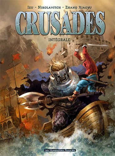 Crusades : Intégrale