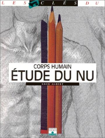 Etude du nu : Corps humain