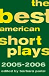 The Best American Short Plays 2005-2006