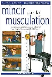 Mincir par la musculation