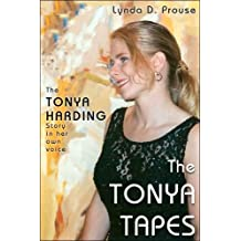 The Tonya Tapes (English Edition)