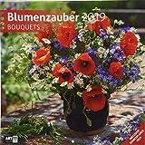 Blumenzauber 2019, Wandkalender / Broschürenkalender im Hochformat (aufgeklappt 30x60 cm) - Geschenk-Kalender mit Monatskalendarium zum Eintragen