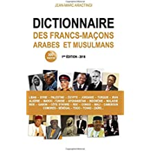 Dictionnaire des Francs-Maçons Arabes et Musulmans