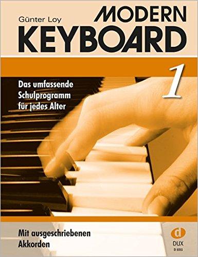 Modern Keyboard Band 1. Das umfassende Schulprogramm für jedes Alter: Modern Keyboard 1: BD 1