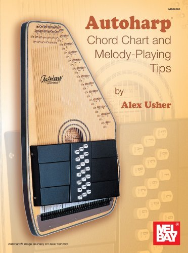 Autoharp Chord Chart and Melody-Playing Tips by Alex Usher (2013-10-07)