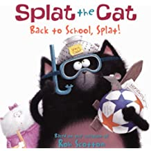 Back To School, Splat! (Turtleback School & Library Binding Edition) (Splat the Cat) by Rob Scotton (2011-06-28)