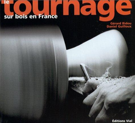 Le tournage sur bois en France
