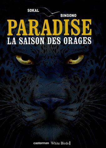 Paradise, Tome 1 : La saison des orages