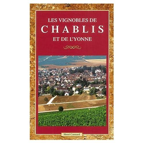 Les vignobles de Chablis et de l'Yonne