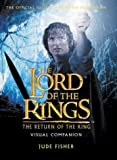 The Return of the King Visual Companion (The Lord of the Rings)