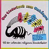 Das Liederbuch zum Umhängen: 100 der schönsten religiösen Kinderlieder