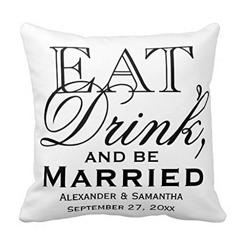 (zhengpeng Eat Drink and Be Married Custom Wedding Throw Pillow Covers 18x18 Canvas Pillow Case Covers with Zipper Square Couch Cushion Cover Decorative 18 x 18)