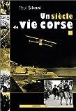 Un siècle de vie en Corse