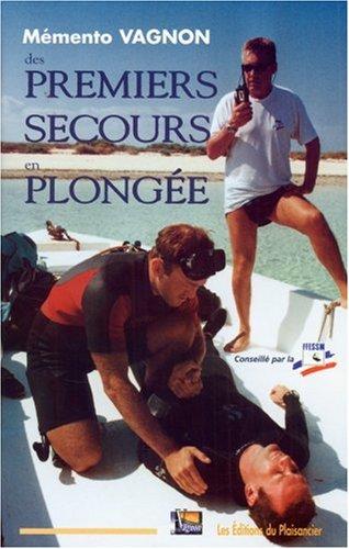 Mémento des premiers secours en plongée par Guide Vagnon