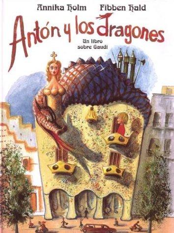 Anton y los dragones (NO FICCION INFANTIL) por Fibben Hald