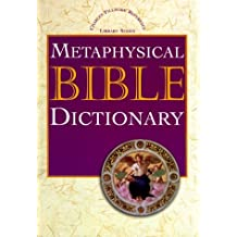 Metaphysical Bible Dictionary by Charles Fillmore (October 01,1994)