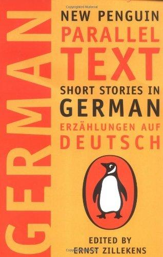 By none - German Short Stories: Deutsche Kurzgeshichten (New Penguin Parallel Texts Series) (1st (first) edition(first) editionition)