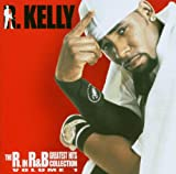 The R. in R&B (Greatest Hits Collection, Vol. 1)