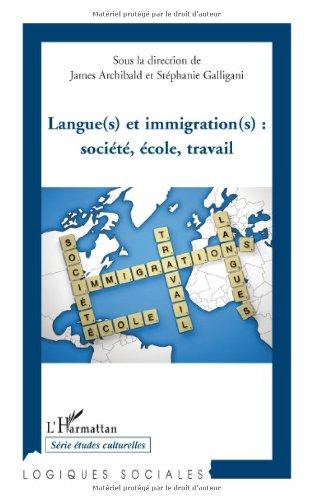 Langue(s) et immigration(s) : société, école, t...
