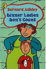 Dinner Ladies Don't Count: AND Linda's Lie (Puffin Books) Paperback