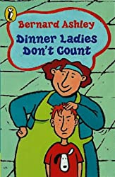 Dinner Ladies Don't Count: AND Linda's Lie (Puffin Books)