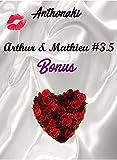Arthur & Mathieu #3.5: Bonus (Arthur et Mathieu t. 4)
