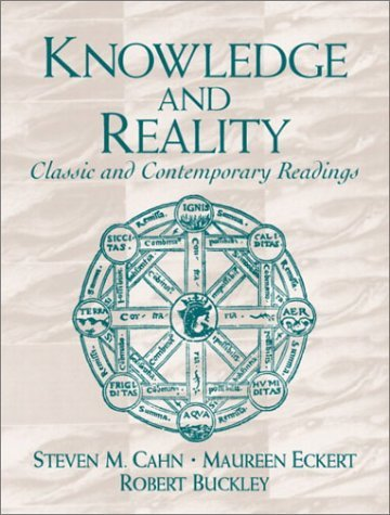 Knowledge and Reality: Classic and Contemporary Readings by Steven M. Cahn (2003-03-24)