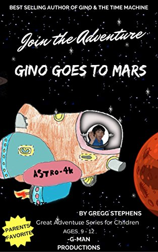 gino-goes-to-mars-gino-paul-travel-in-space-aboard-the-astro-4k-english-edition