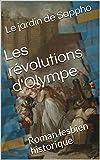 Les révolutions d'Olympe: Roman lesbien historique