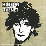 Higelin enchante Trenet | Higelin, Jacques (1940-....). Interprète