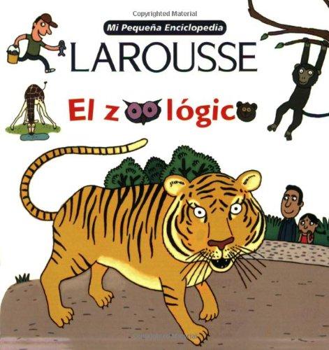 El Zoologico/the Zoo (Mi Pequena Enciclopedia)