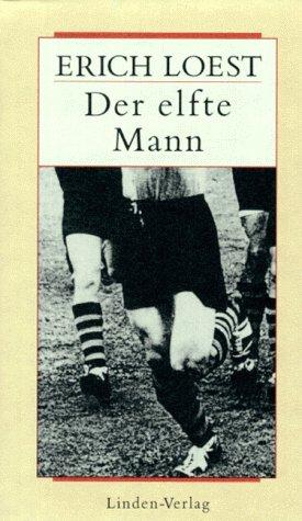 Der elfte Mann (Werkausgabe)