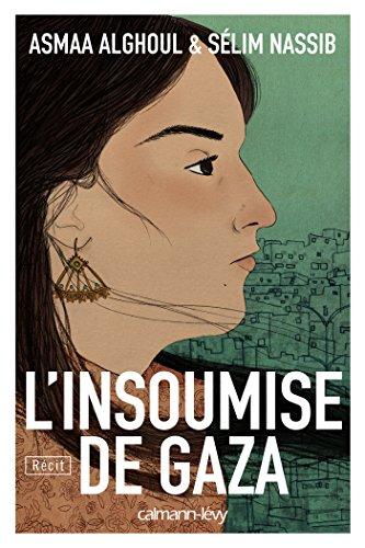 L'Insoumise de Gaza