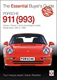 Porsche 911 (993): Carrera, Carrera 4 and Turbocharged Models 1994 to 1998...