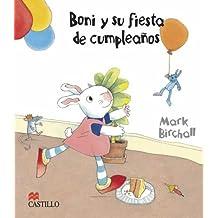 Boni y su fiesta de cumpleanos/ Boni and His Birthday party