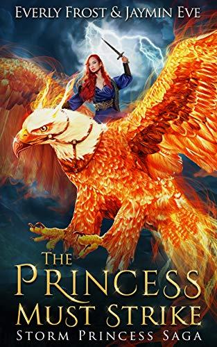 Storm Princess 2: The Princess Must Strike (English Edition) por Everly Frost