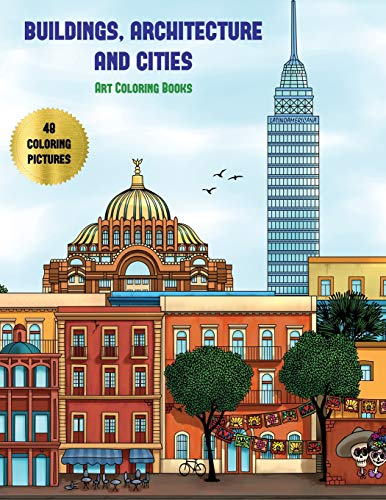Buildings, Architecture and Cities): Advanced coloring (colouring) books for adults with 48 coloring pages: Buildings, Architecture & Cities (Adult colouring (coloring) books) ()