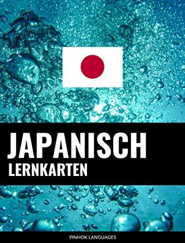Japanisch Lernkarten: 800 wichtige Japanisch-Deutsch und Deutsch-Japanisch Flashcards