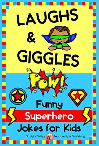 Laughs & Giggles: Funny Superhero Jokes for Kids (Themed Joke Books Book 1) (English Edition)