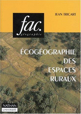 Ecogéographie des espaces ruraux