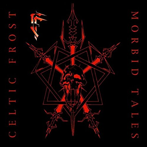 Celtic Frost: Morbid Tales (Audio CD)